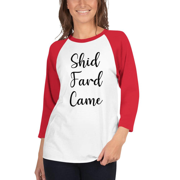 Shid Fard Came (Live Laugh Love Parody) 3/4 Sleeve Raglan Shirt shopyourmeme White/Red XS