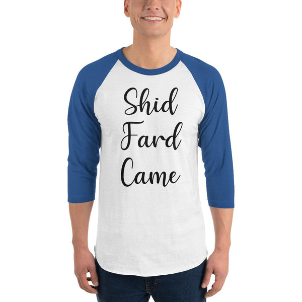 Shid Fard Came (Live Laugh Love Parody) 3/4 Sleeve Raglan Shirt shopyourmeme White/Royal XS
