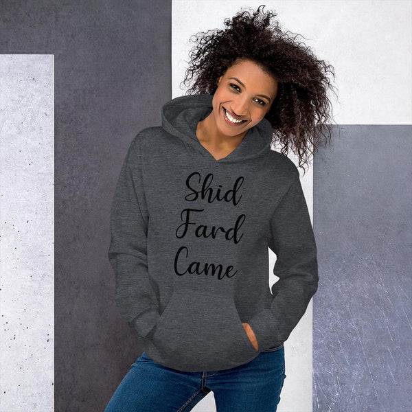 Shid Fard Came (Live Laugh Love Parody) Hoodie shopyourmeme Dark Heather S