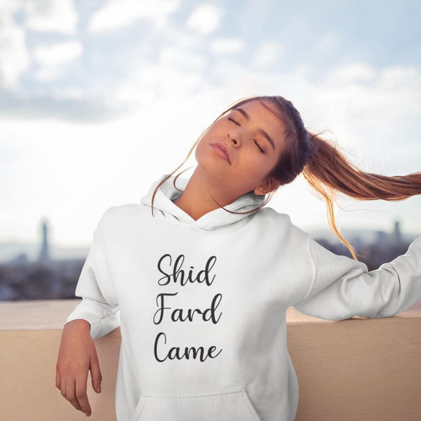 Shid Fard Came (Live Laugh Love Parody) Hoodie shopyourmeme White S