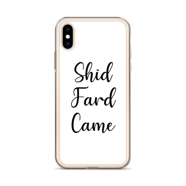 Shid Fard Came (Live Laugh Love Parody) iPhone Case shopyourmeme