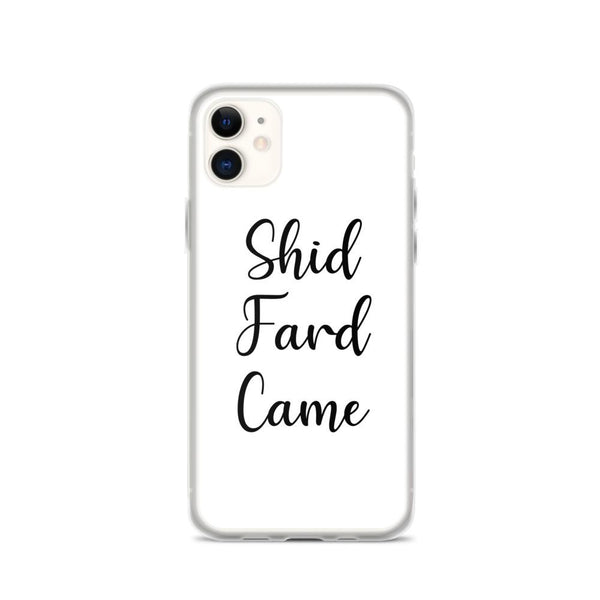 Shid Fard Came (Live Laugh Love Parody) iPhone Case shopyourmeme iPhone 11