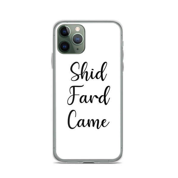 Shid Fard Came (Live Laugh Love Parody) iPhone Case shopyourmeme iPhone 11 Pro