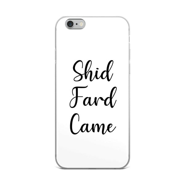 Shid Fard Came (Live Laugh Love Parody) iPhone Case shopyourmeme iPhone 6 Plus/6s Plus