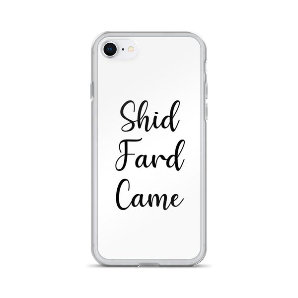 Shid Fard Came (Live Laugh Love Parody) iPhone Case shopyourmeme iPhone 7/8