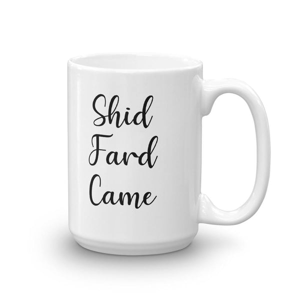 Shid Fard Came (Live Laugh Love Parody) Mug shopyourmeme
