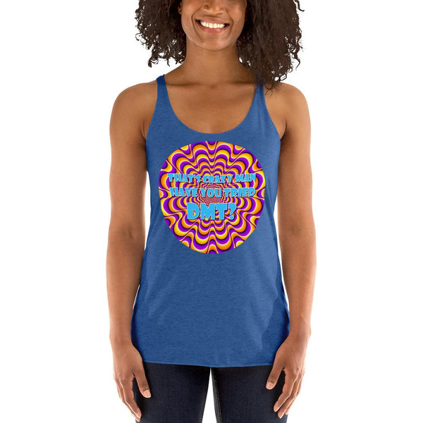 That's Crazy, Man. Have You Ever Done DMT? Racerback Tank Top shopyourmeme Vintage Royal XS