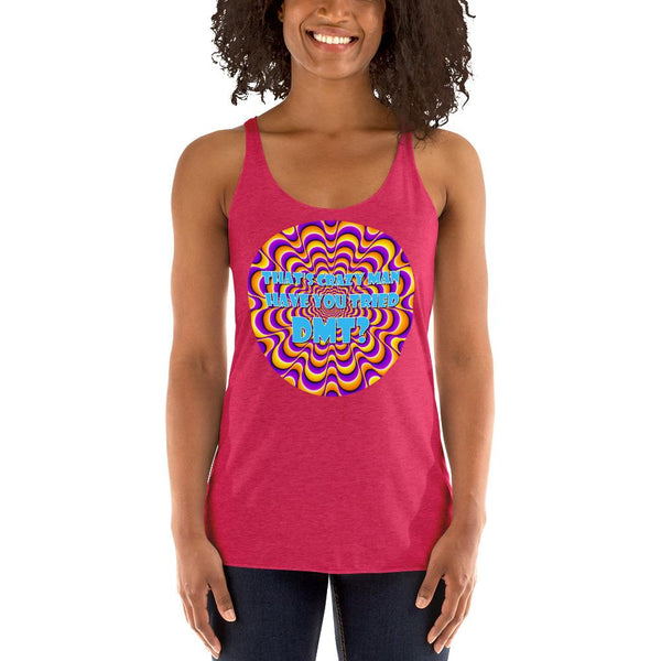 That's Crazy, Man. Have You Ever Done DMT? Racerback Tank Top shopyourmeme Vintage Shocking Pink XS