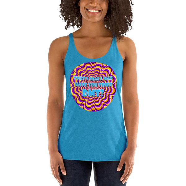 That's Crazy, Man. Have You Ever Done DMT? Racerback Tank Top shopyourmeme Vintage Turquoise XS