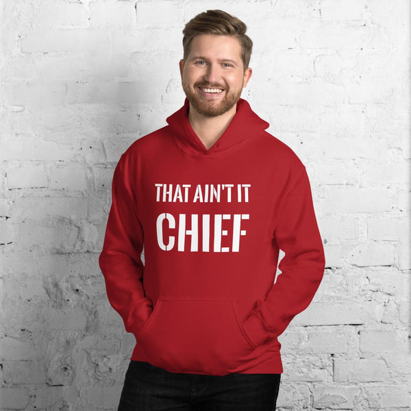 This Aint It Chief Hoodie The Meme Store Red S