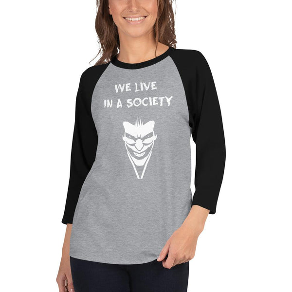 We Live In a Society 3/4 Sleeve Raglan Shirt shopyourmeme Heather Grey/Black XS