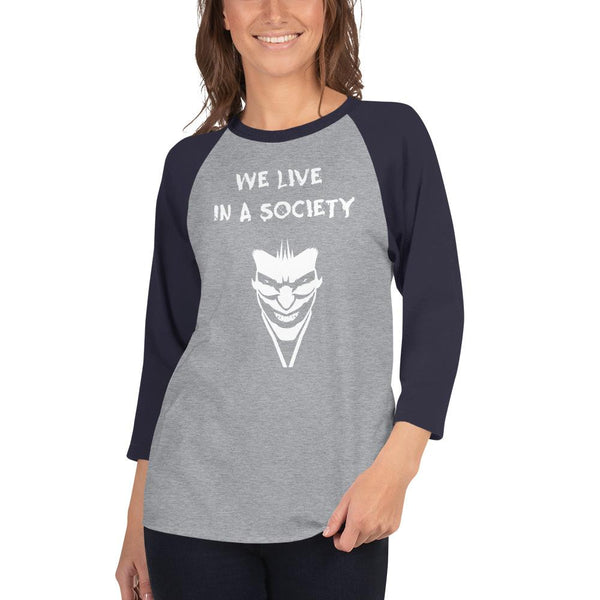 We Live In a Society 3/4 Sleeve Raglan Shirt shopyourmeme Heather Grey/Navy XS