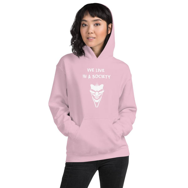 We Live In a Society Hoodie shopyourmeme Light Pink S