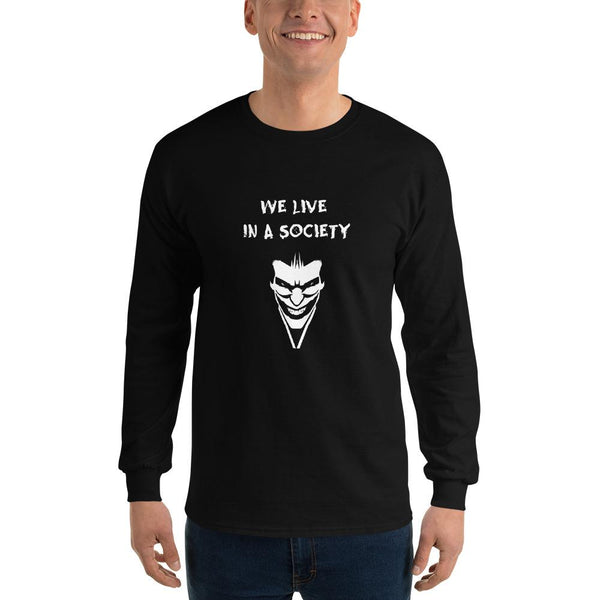 We Live In a Society Long Sleeve T-Shirt shopyourmeme Black S
