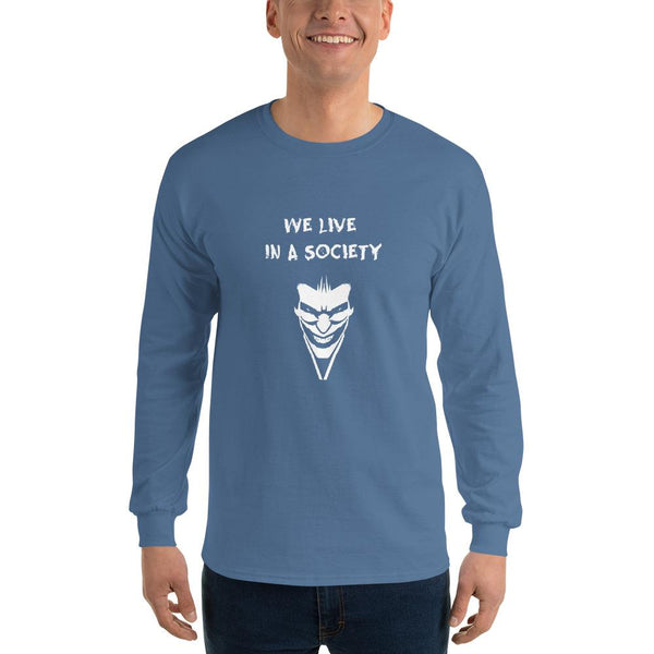 We Live In a Society Long Sleeve T-Shirt shopyourmeme Indigo Blue S