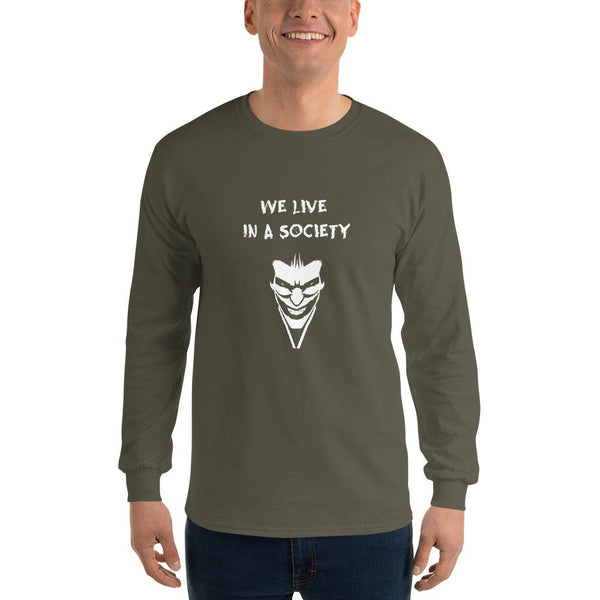 We Live In a Society Long Sleeve T-Shirt shopyourmeme Military Green S