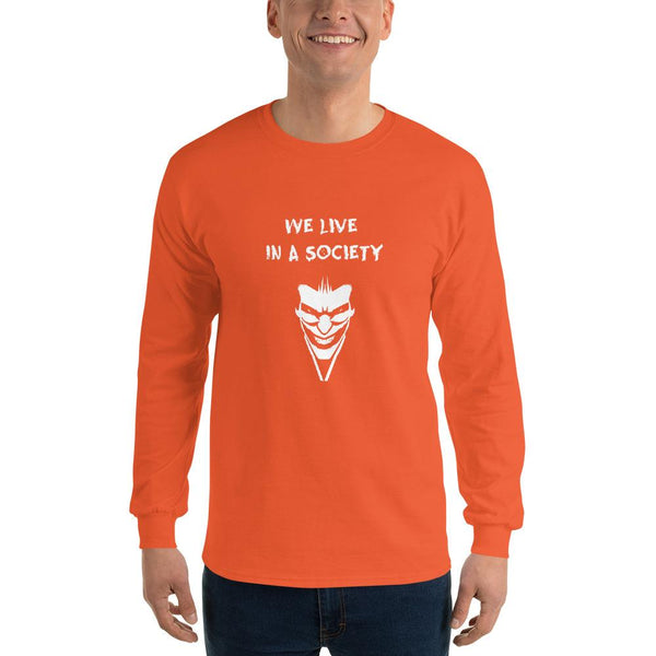 We Live In a Society Long Sleeve T-Shirt shopyourmeme Orange S