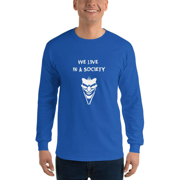 We Live In a Society Long Sleeve T-Shirt shopyourmeme Royal S