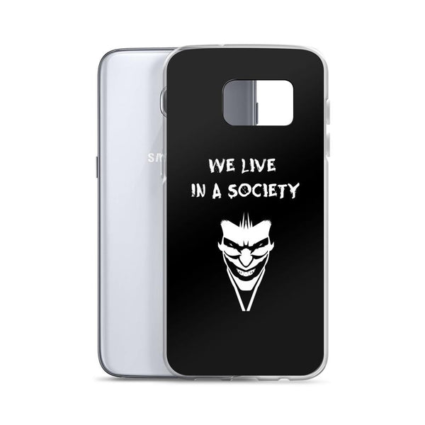 We Live In a Society Samsung Case shopyourmeme