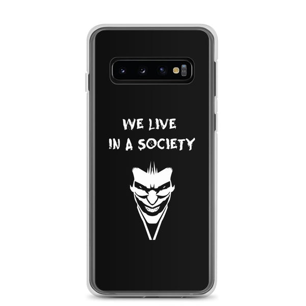 We Live In a Society Samsung Case shopyourmeme Samsung Galaxy S10