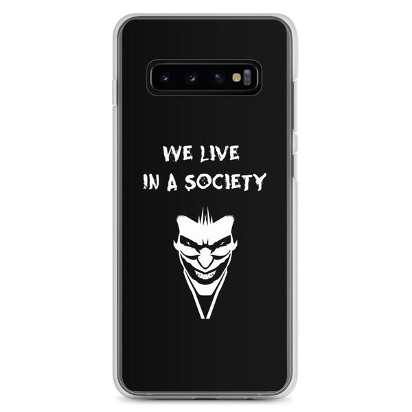 We Live In a Society Samsung Case shopyourmeme Samsung Galaxy S10+