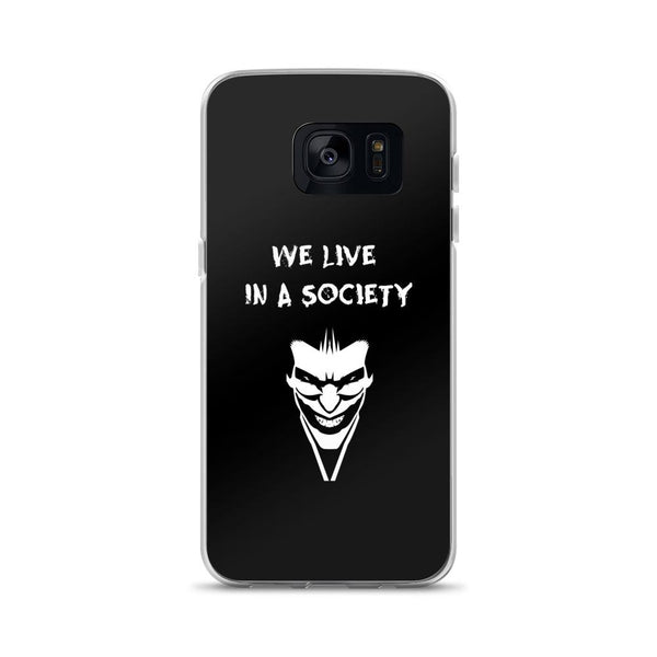 We Live In a Society Samsung Case shopyourmeme Samsung Galaxy S7