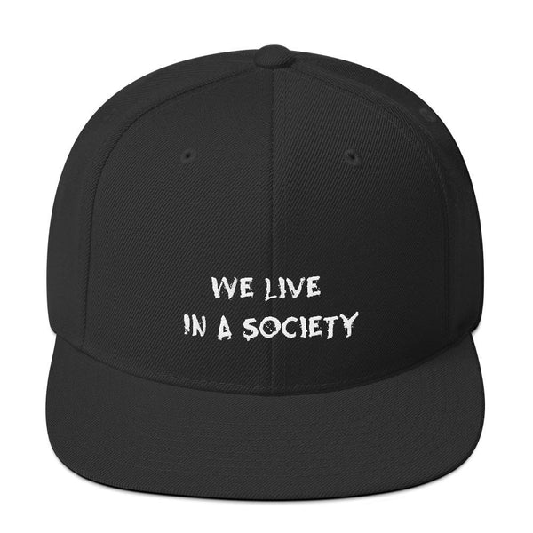 We Live In a Society Snapback shopyourmeme Black