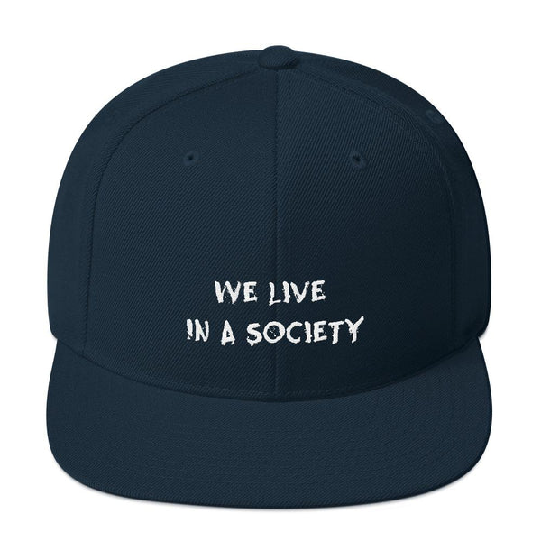 We Live In a Society Snapback shopyourmeme Dark Navy