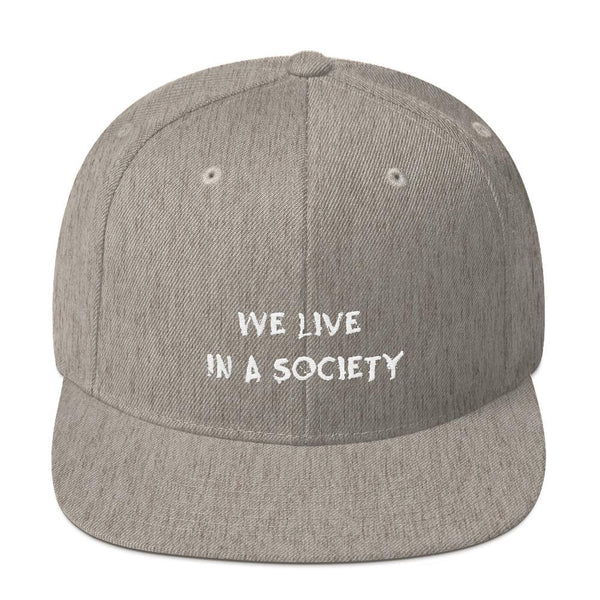 We Live In a Society Snapback shopyourmeme Heather Grey