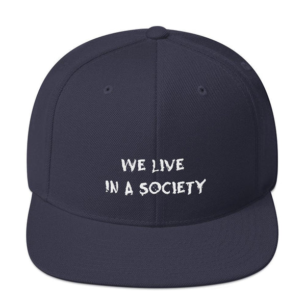 We Live In a Society Snapback shopyourmeme Navy