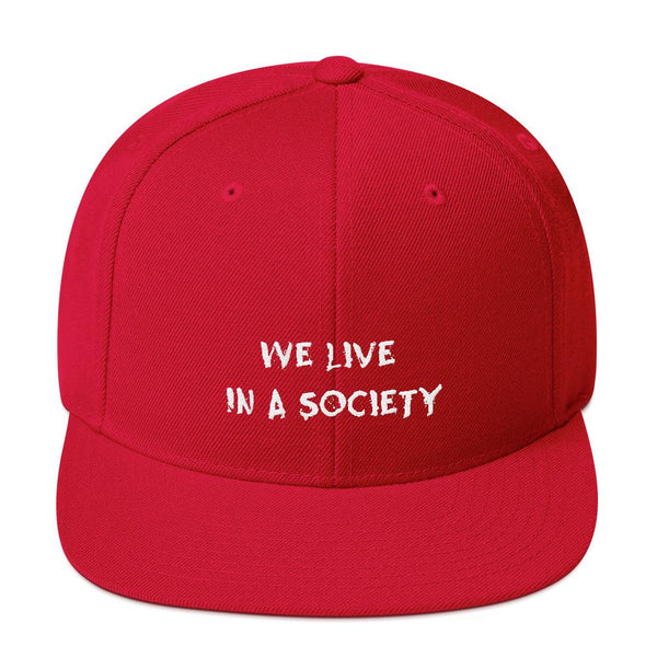 We Live In a Society Snapback shopyourmeme Red