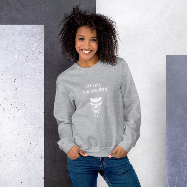 We Live In a Society Sweatshirt shopyourmeme Sport Grey S