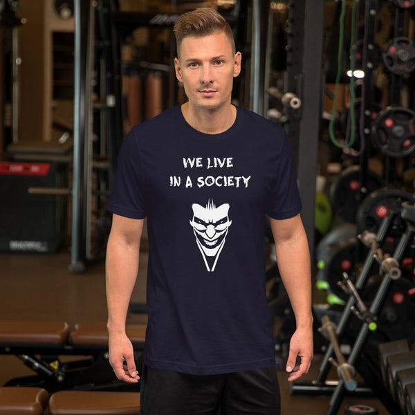 We Live In a Society T-Shirt shopyourmeme Navy S