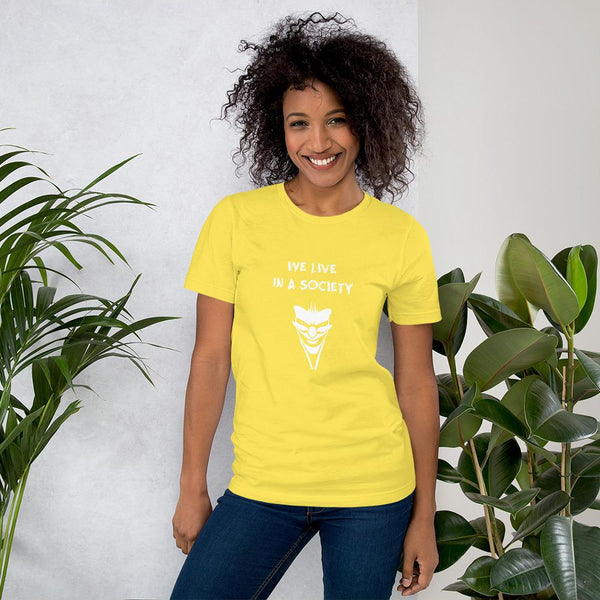 We Live In a Society T-Shirt shopyourmeme Yellow S