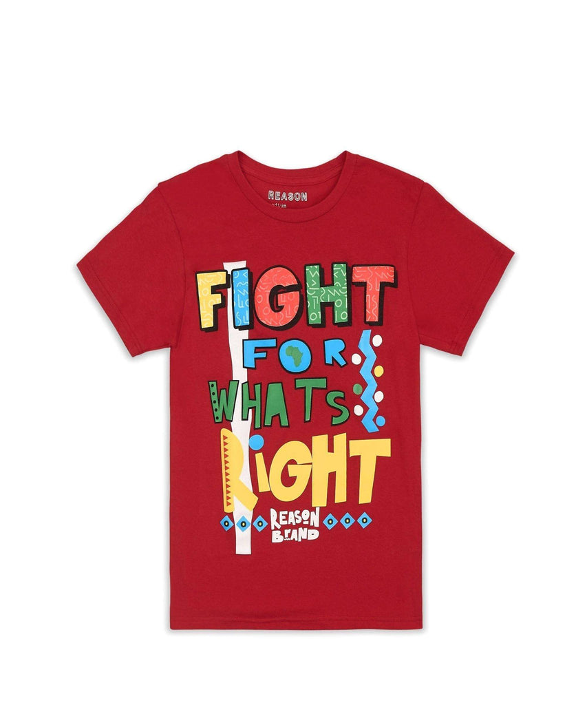 FIGHT FOR WHAT'S RIGHT TEE - RED Reason Clothing