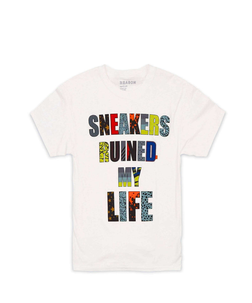 SNEAKERS RUINED MY LIFE TEE Reason Clothing