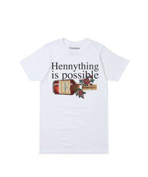 HENNYTHING IS POSSIBLE TEE - WHITE - Reason Clothing