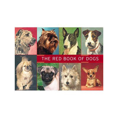 THE RED BOOK OF DOGS by JULIE MUSZYNSKI