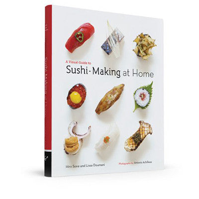 A VISUAL GUIDE TO SUSHI MAKING AT HOME
