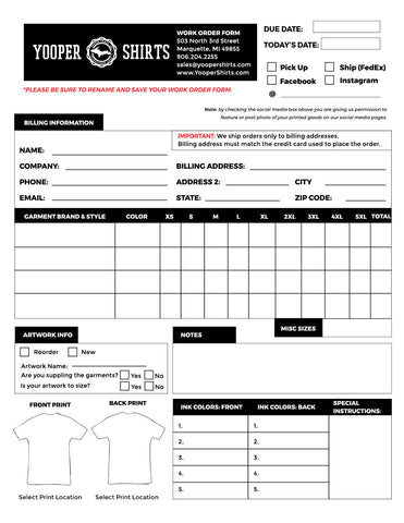 If You Are New To Screen Printing May Be Overwhelmed With Choices And Information Filling Out A Work Order Form Is Make Sure Your As