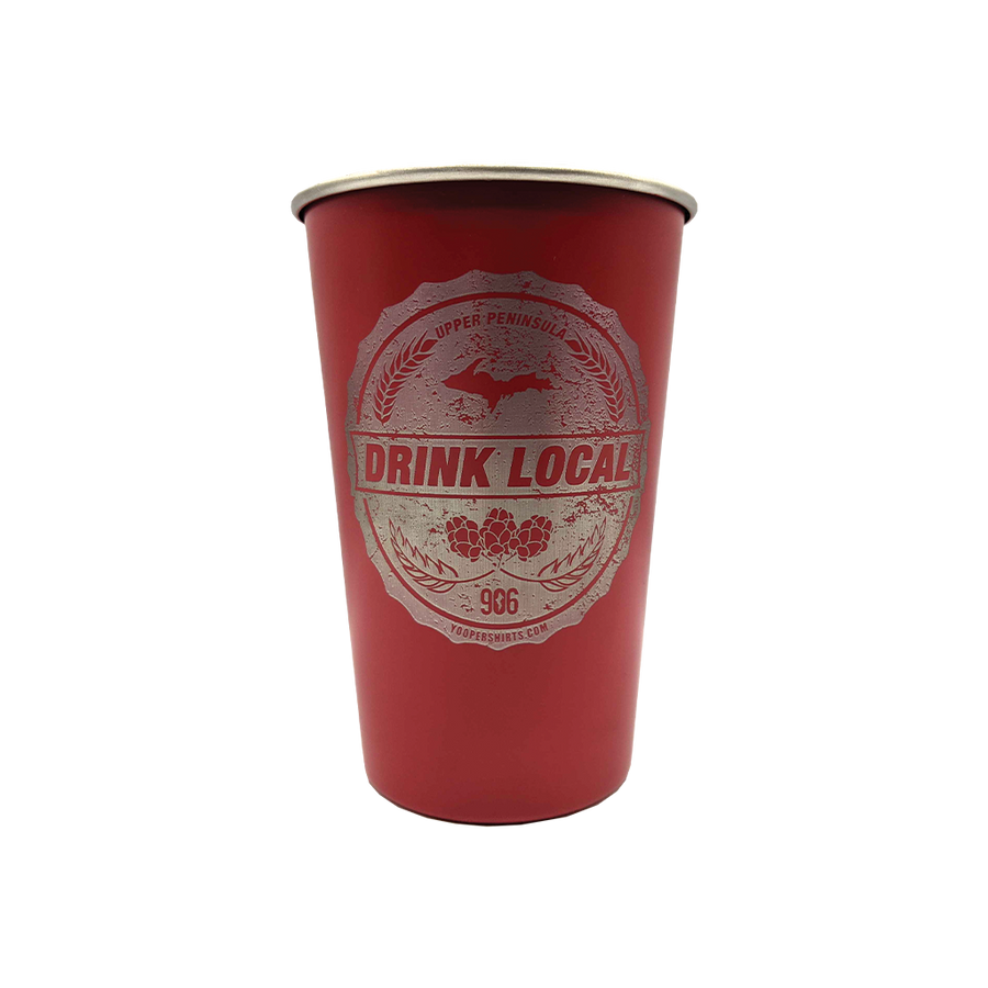 """DRINK LOCAL"" Red 16 oz. Stainless Steel Pint Cup"