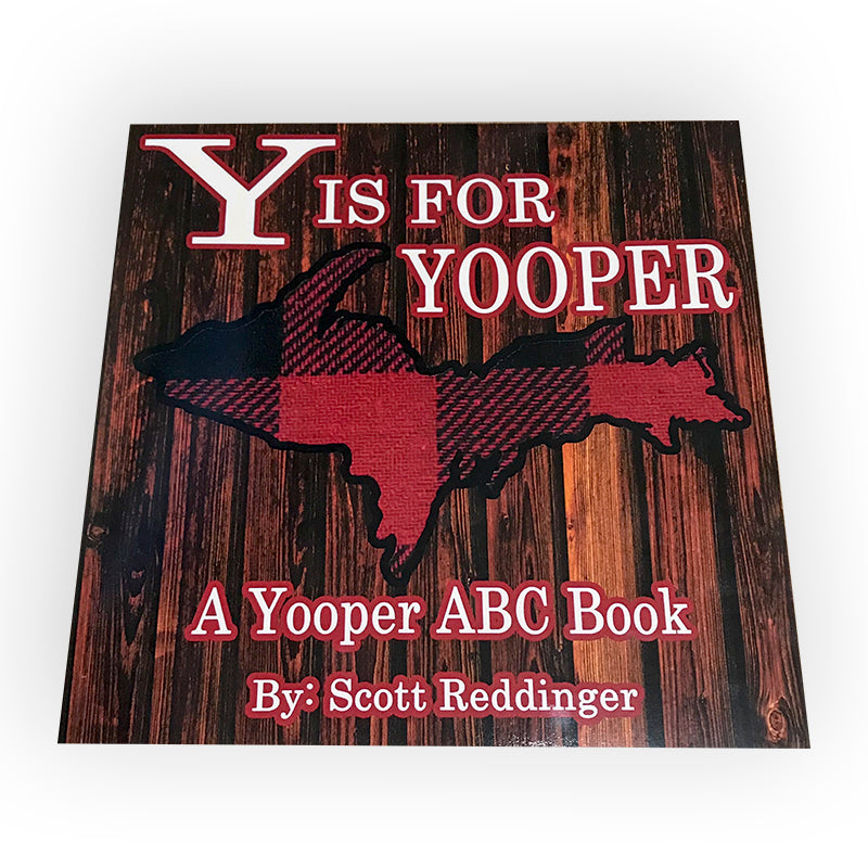 "Book - ""Y Is For Yooper"" Paperback"