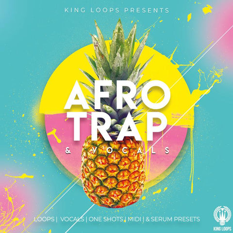 Afro Trap & Vocals Vol.1 - Loops, One-Shots & Presets