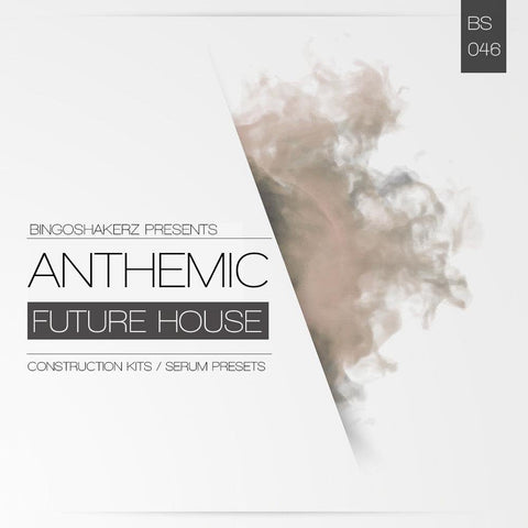Anthemic Future House - Construction Kits, Presets & MIDI