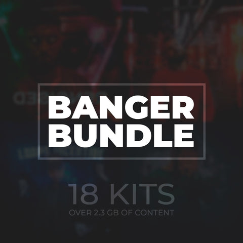 Banger Bundle Vol.1 - 18 Kits Trap Collection
