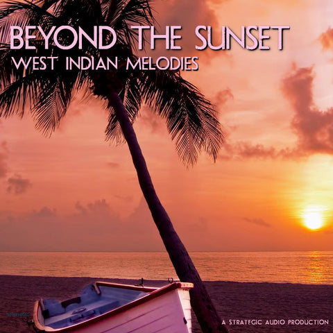 Beyond The Sunset - West Indian Melodies
