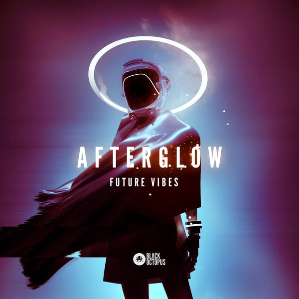 Afterglow: Future Vibes
