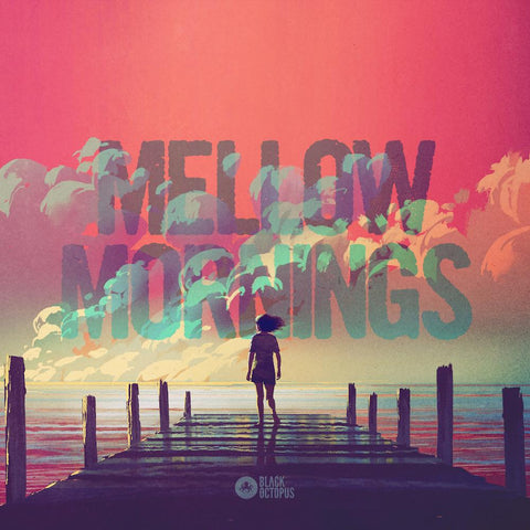 Mellow Mornings - Loop Kits