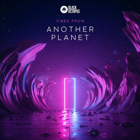Vibes From Another Planet - Loops & One-Shots