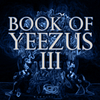 Book Of Yeezus 3 (Construction Kit)